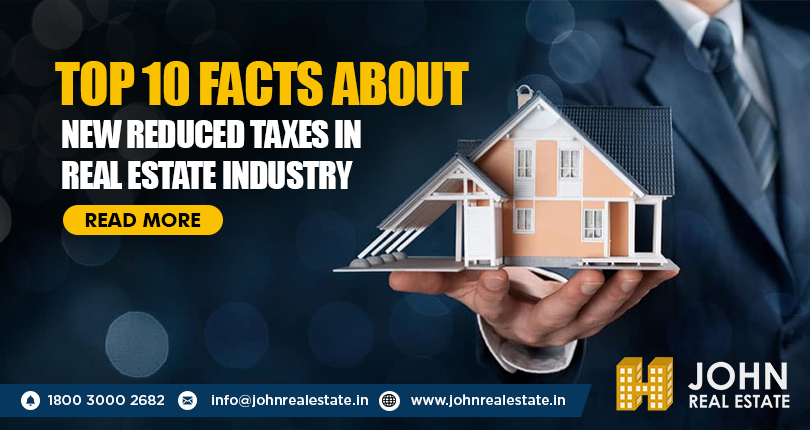 Top 10 facts about new reduced taxes in Real Estate industry
